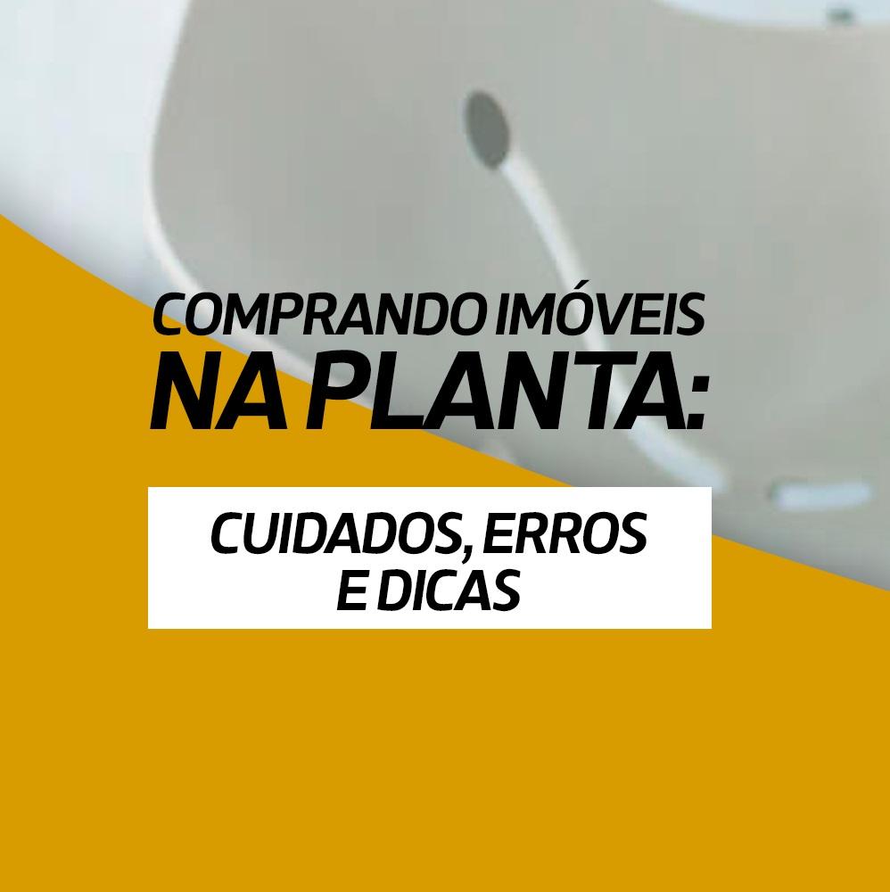 COMPRA DE IMÓVEL NA PLANTA