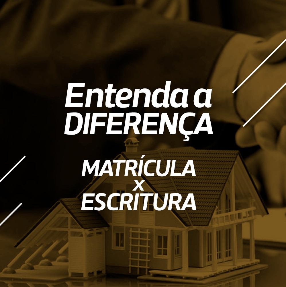 MATRÍCULA X ESCRITURA